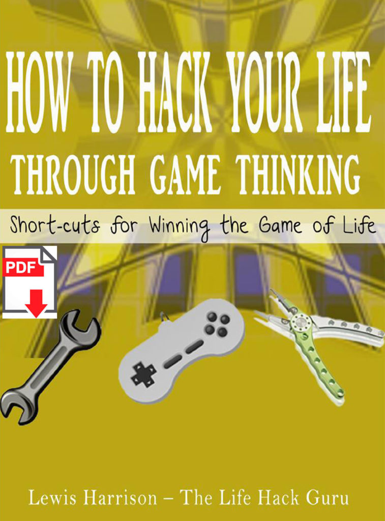 The Book: Hack Your Life Through Game Thinking   Lewis Harrison